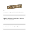 Mythbusters Viewing Questions