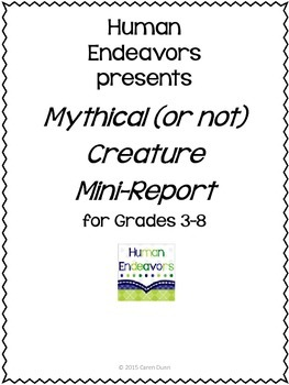 Mythical (or not) Creature Mini-Report