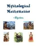 Mythological Mathematics - Algebra Activities and Worksheets