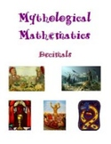 Mythological Mathematics - Decimals, Math Activities and Worksheets