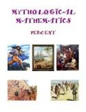 Mythological Mathematics - Percent, Math Activities and Worksheets