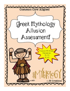 Mythology Allusion Assessment (4th, 5th Common Core Aligned)