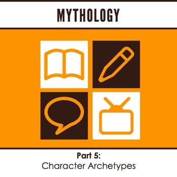Mythology: Character Archetypes