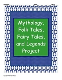 Mythology, Folk Tales, Fairy Tales, and Legends Project