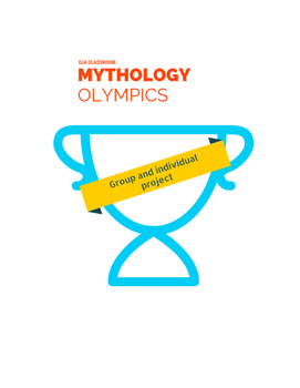Mythology Olympic Games Weeklong Unit - Group and Individual Projects