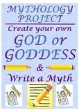 Mythology Project- Create Your Own God/Goddess and Write a Myth