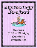 Mythology Project - Research, Critical Thinking, & Creativity!