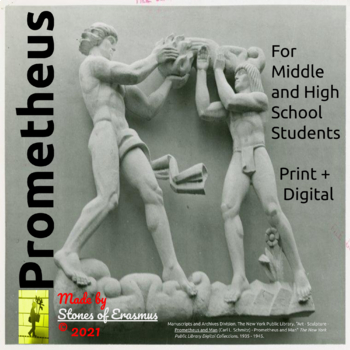 Prometheus Middle and High School Classroom Lesson Plan