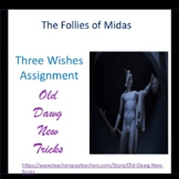 Mythology: The Follies of Midas Three Wishes Assignment