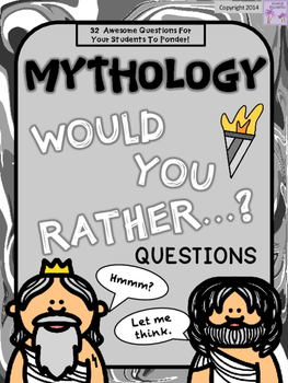 """Mythology """"Would You Rather...?"""" Questions"""