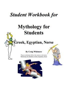 Mythology for Students: Greek, Egyptian, Norse Student Workbook