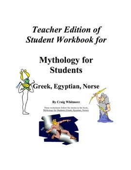Mythology for Students: Greek, Egyptian, Norse Teacher Edition of  Workbook