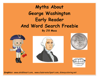 Myths About George Washington Early Reader and Word Search Freebie