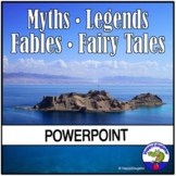 Myths, Legends, Fables and Fairy Tales PowerPoint Distance Learning