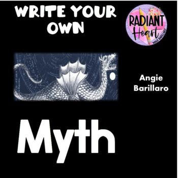 Myths: Write Your own Myth - High School English Unit