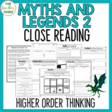 Myths and Legends 2 - Close Reading Texts/Higher Order Thi