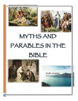 Myths and Parables in the Bible