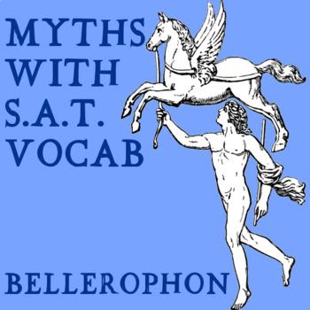 Myths with SAT Vocab - Bellerophon
