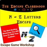 N - Z Letters Escape Room   The Escape Classroom