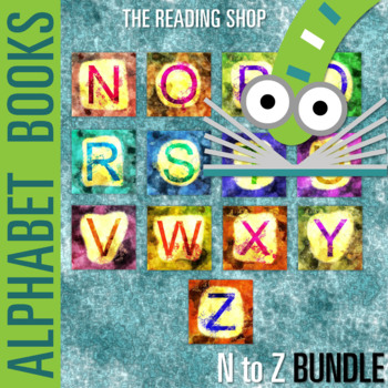 N to Z Letter Books BUNDLE