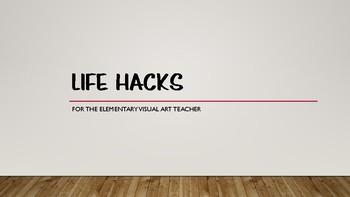 NAEA 2017 Presentation: Life Hacks for the Elementary Visual Art Teacher