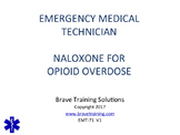 NALOXONE EMERGENCY CARE OF OPIOID OVERDOSE