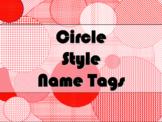FREE - STUDENT NAME TAGS / NAME PLATES - Circle Style Name