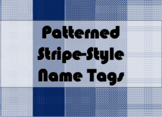 STUDENT NAME TAGS / NAME PLATES - Patterned Stripe-Style Name Labels / Signs