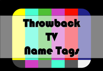 STUDENT NAME TAGS / NAME PLATES - Throwback TV Test Patter