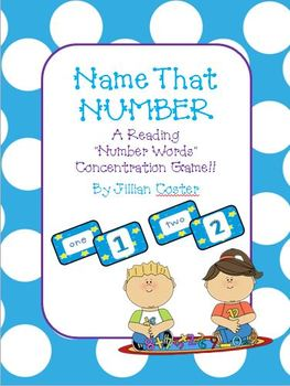 NAME THAT NUMBER!  A Reading Number Words and Numerals Con