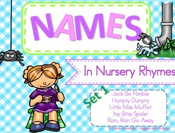 NAMES in Nursery Rhymes (Set 1)