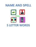 NAMING AND SPELLING 5 LETTER WORD