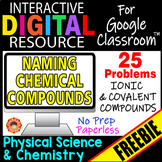 NAMING IONIC & COVALENT COMPOUNDS ~Digital Resource for Google Classroom~ FREE