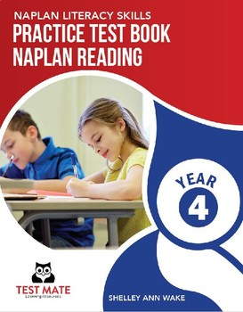 NAPLAN LITERACY SKILLS Practice Test Book NAPLAN Reading Year 4