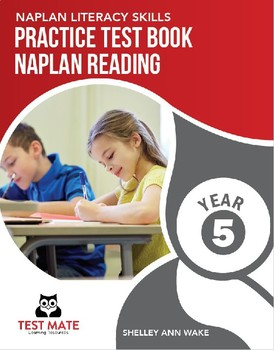 NAPLAN LITERACY SKILLS Practice Test Book NAPLAN Reading Year 5