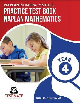 NAPLAN NUMERACY SKILLS Practice Test Book NAPLAN Mathematics Year 4