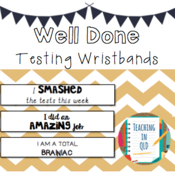 NAPLAN Well Done Wristbands