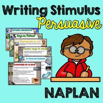 NAPLAN Writing Stimulus- Persuasive