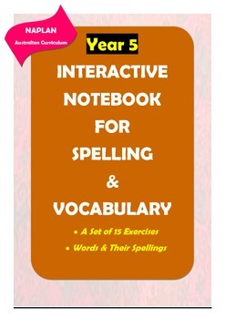 NAPLAN: Year 5 Spelling & Vocabulary Interactive Notebook