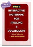 Distance Learning: NAPLAN: Year 7 Spelling & Vocabulary Interactive Notebook