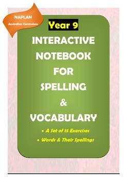 NAPLAN Year 9: Interactive Notebook for Spelling & Vocabulary