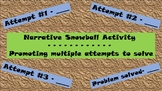 Narrative Snowball Activity - multiple attempts to solve