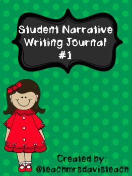 NARRATIVE WRITING JOURNAL #1
