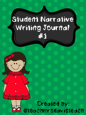 NARRATIVE WRITING JOURNAL #1