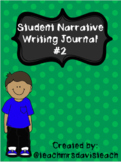 NARRATIVE WRITING JOURNAL #2