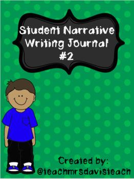 NARRATIVE WRITING JOURNAL #2