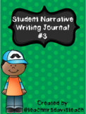 NARRATIVE WRITING JOURNAL #3