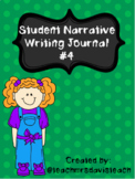 NARRATIVE WRITING JOURNAL #4
