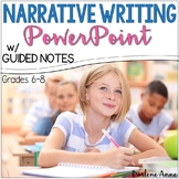 NARRATIVE WRITING POWERPOINT AND NOTES