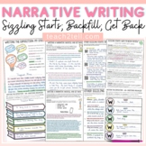 NARRATIVE WRITING: STARTERS THAT 'SIZZLE' AND BACKFILLING TECHNIQUE